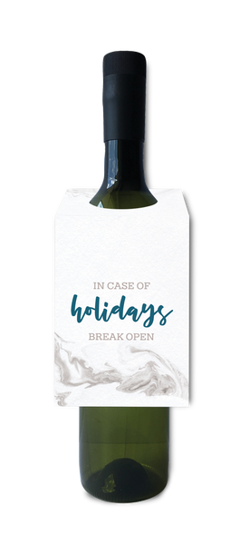 In case of holidays, break open