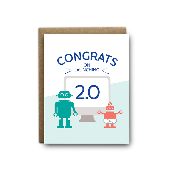 Congrats on launching 2.0 baby greeting card