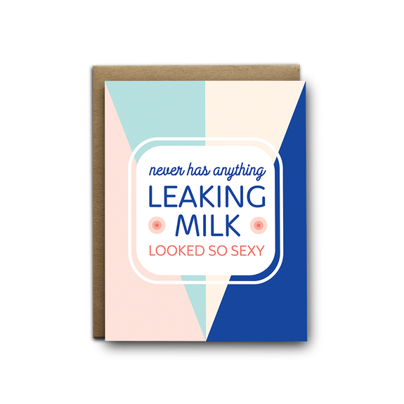 Never has anything leaking milk looked so sexy baby greeting card