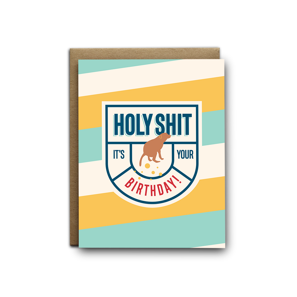 Holy shit it's your birthday dog pooping greeting card