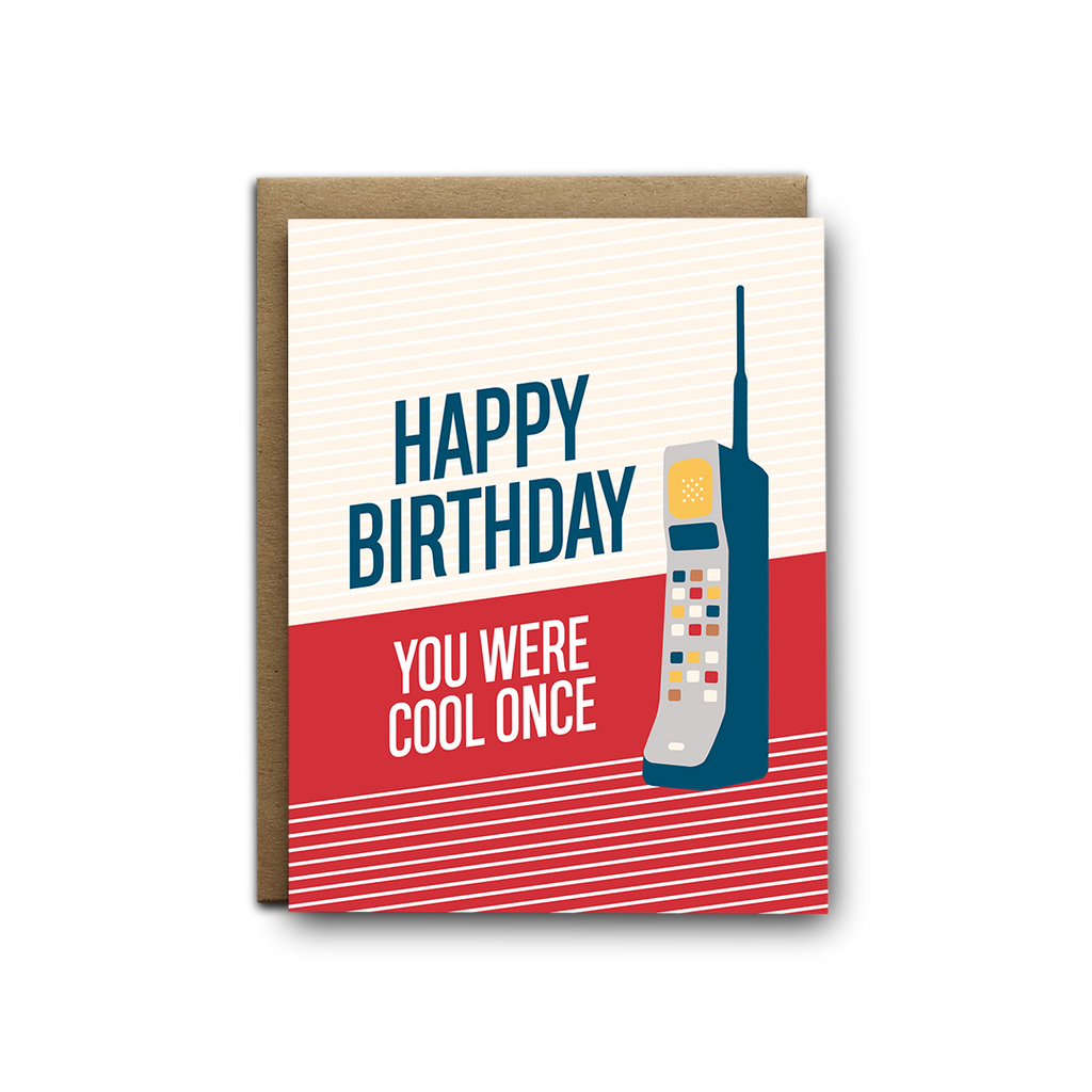 Happy birthday you were cool once old brick cellphone birthday greeting card