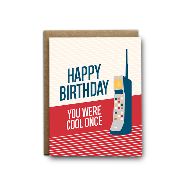 Happy birthday you were cool once birthday greeting card