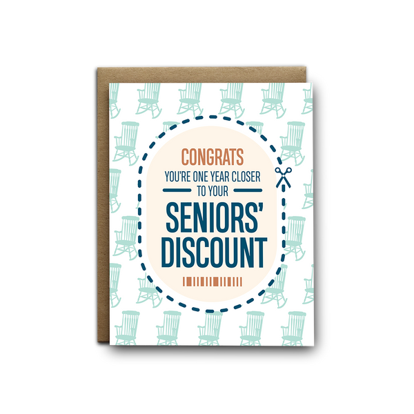 Congrats you're one year closer to your seniors' discount birthday greeting card