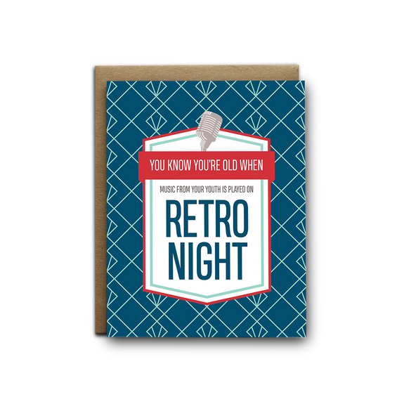 You know you're old when music from your youth is played on retro night birthday greeting card