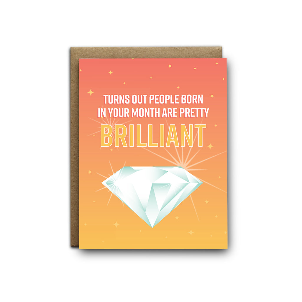 Turns out people born in your month are pretty brilliant birthday greeting card