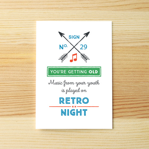 You're old, retro night