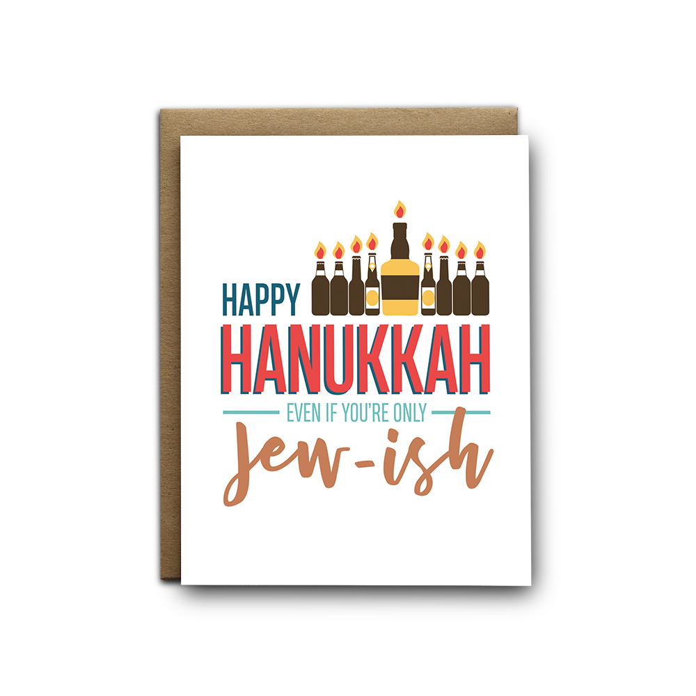 Happy Hanukkah even if you're only jew-ish snarky Hanukkah greeting card
