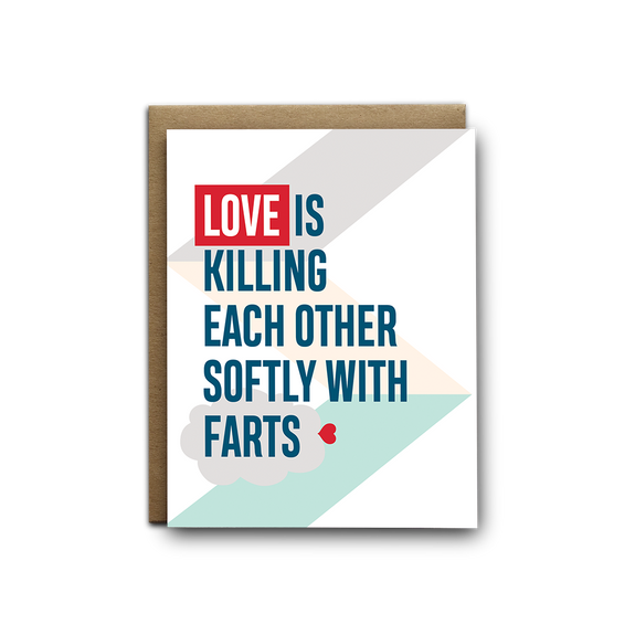 Love is killing each other softly with farts greeting card