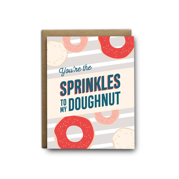 You're the sprinkles to my doughnut love greeting card