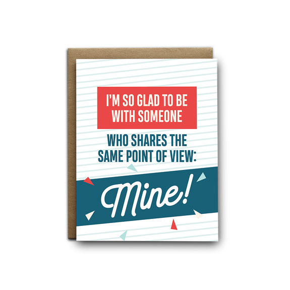 I'm so glad to be with someone who shares the same point of view: mine! love greeting card