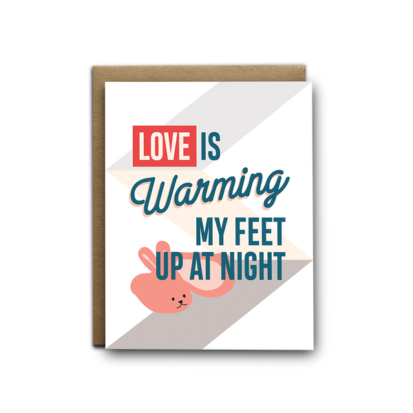 Love is warming my feet up at night greeting card