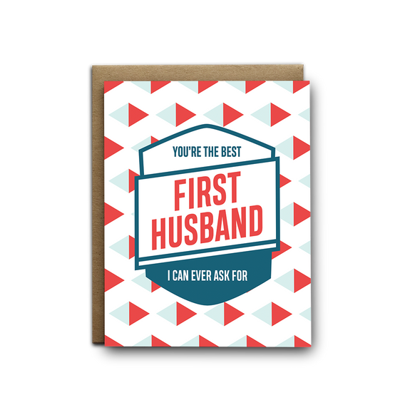 You're the best first husband I can ever ask for love greeting card