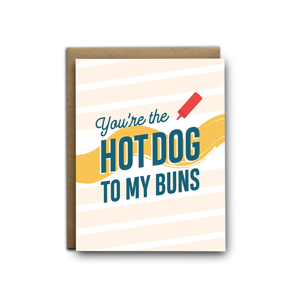 Hot dog to my buns