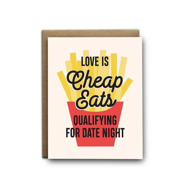 Love is cheap eats qualifying for date night love greeting card