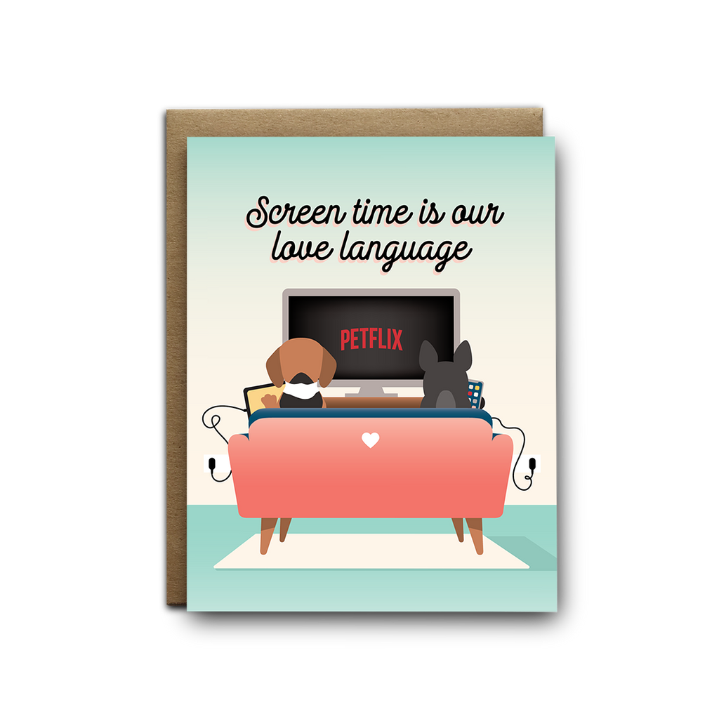 Screen time is our love language dogs greeting card