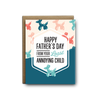 Least annoying child Father's Day greeting card