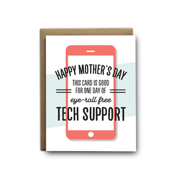 Eye roll free tech support for Mother's Day greeting card