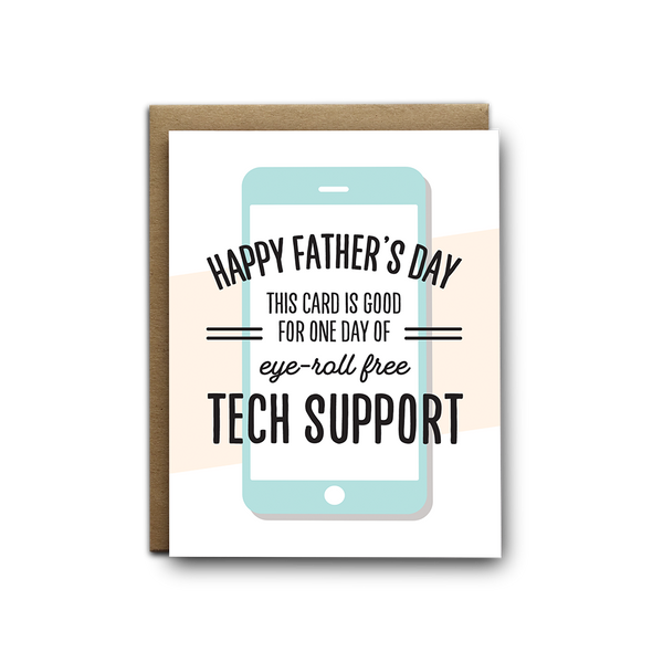 Eye roll free tech support for Father's Day greeting card