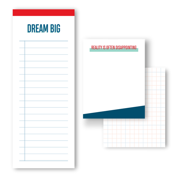 Dream big, reality is often disappointing notepad trio
