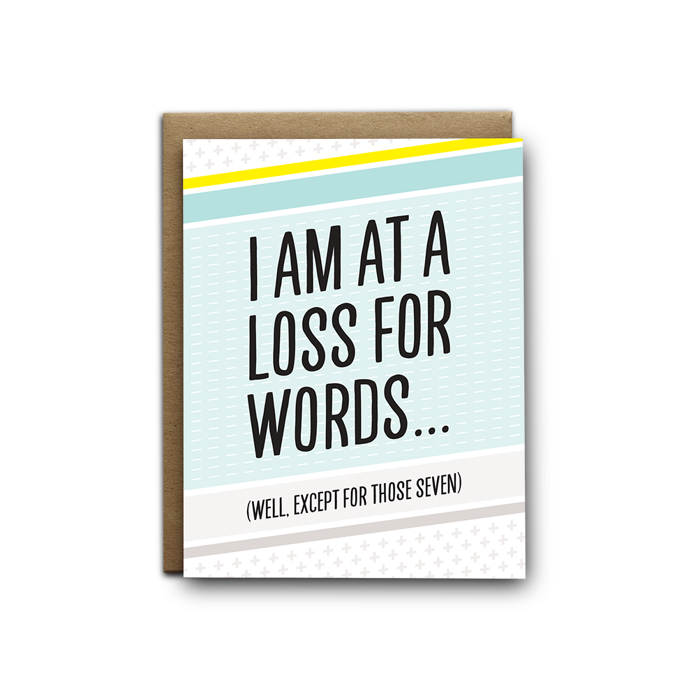 I am at a loss for words sympathy greeting card