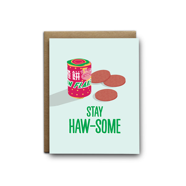 Stay haw-some haw flakes greeting card