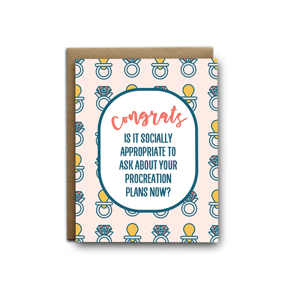 Congrats, is it socially appropriate to ask about your procreation plans now wedding greeting card