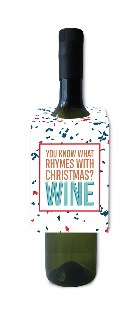 You know what rhymes with Christmas wine and spirit tag