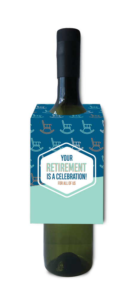 Your retirement is a celebration for all of us wine and spirit tag