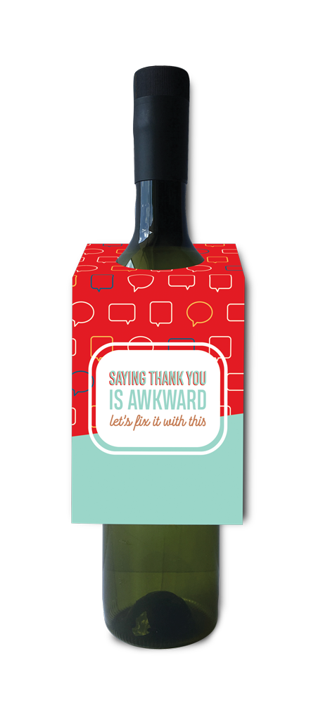 Saying thank you is awkward, let's fix it with this wine and spirit tag