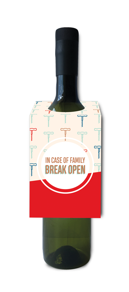 In case of family, break open wine and spirit tag