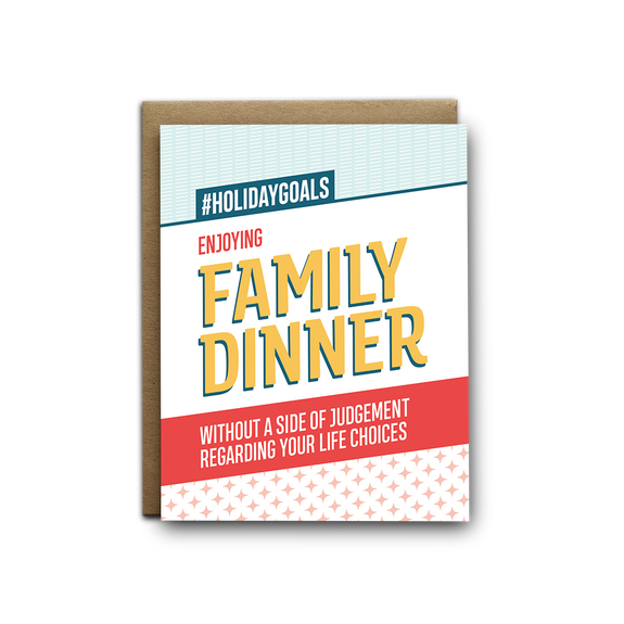 Enjoy family dinner without judgement Christmas greeting card