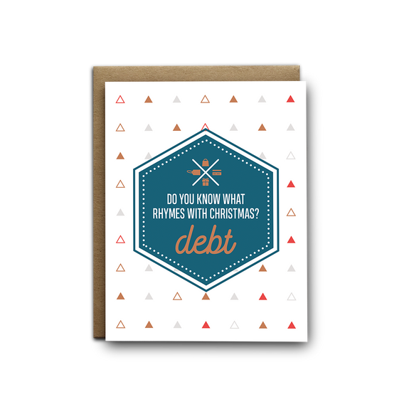 Debt rhymes with Christmas greeting card