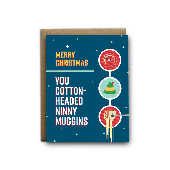 Cotton headed ninny muggins Christmas greeting card