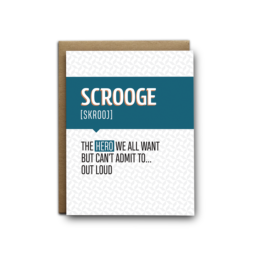 Scrooge the hero we all want Christmas greeting card
