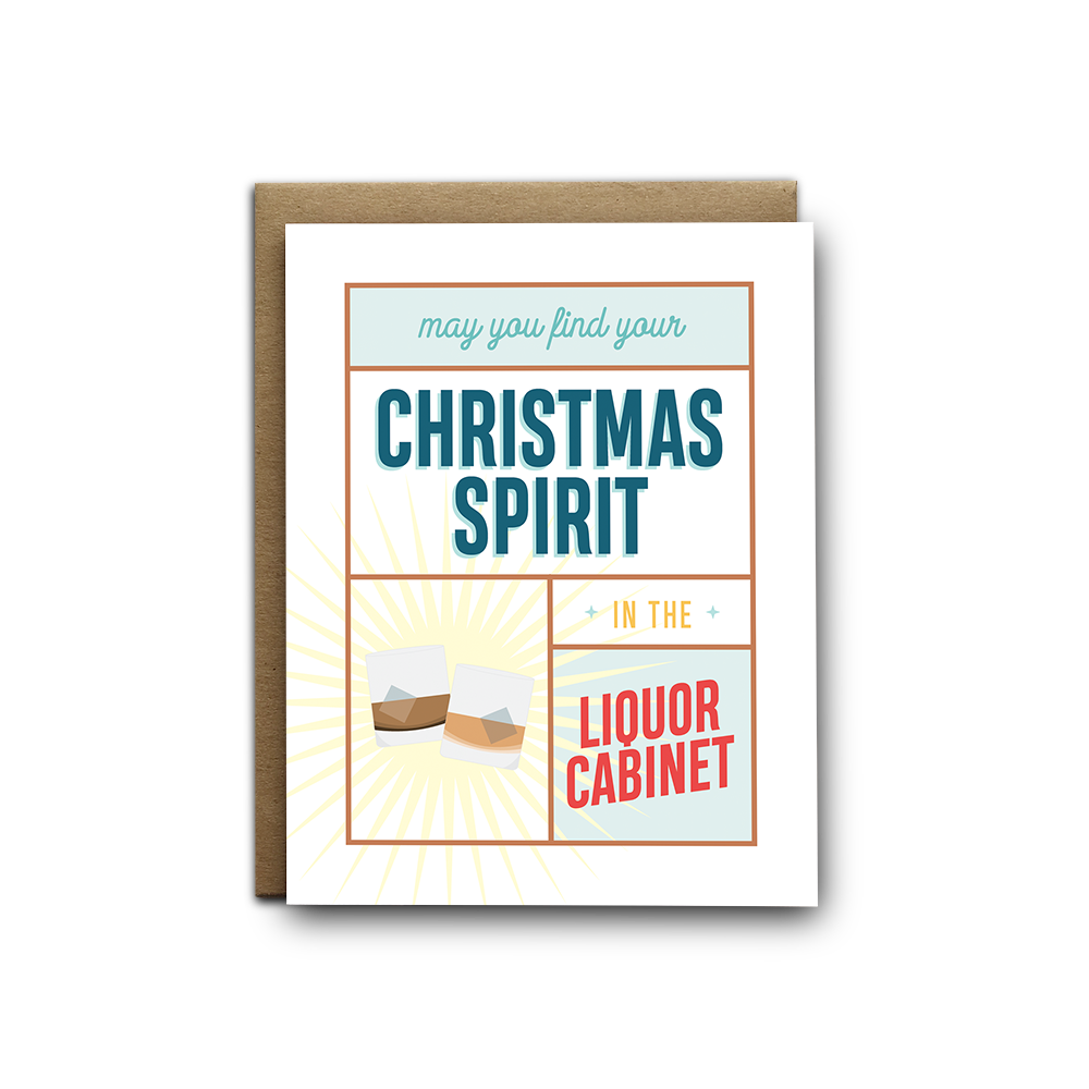 May you find your Christmas spirit in the liquor cabinet greeting card