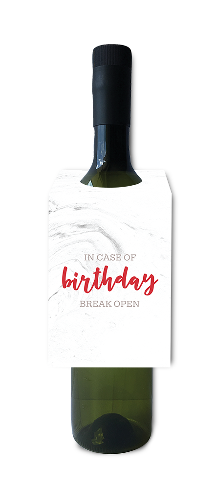 In case of birthday, break open wine and spirit tag
