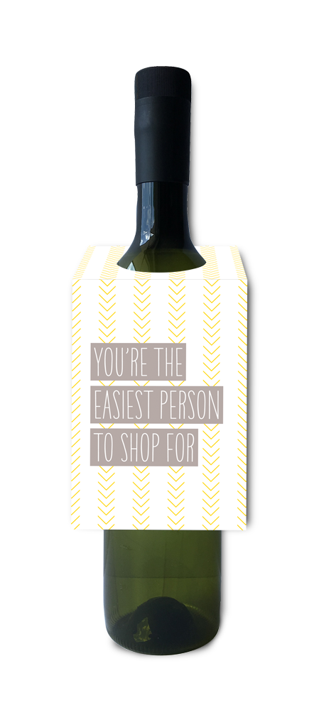 You're the easiest person to shop for wine and spirit tag