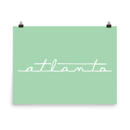 """Keep Atlanta Mint"" Print"