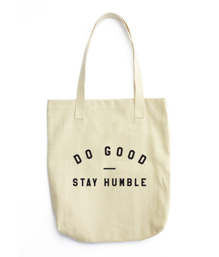 Do Good, Stay Humble Tote