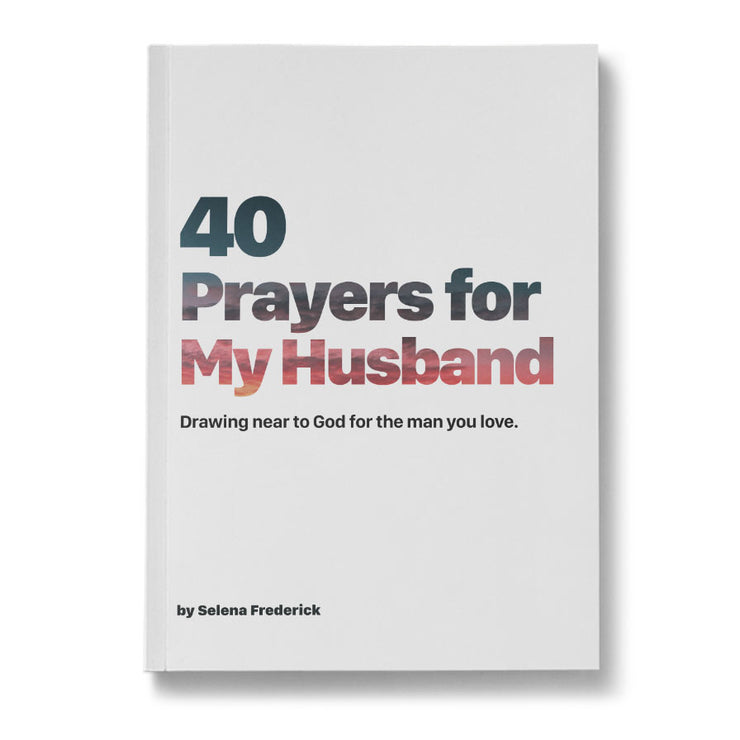 40 Prayers for My Husband