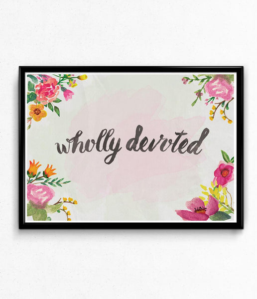 """Wholly Devoted"" Poster"