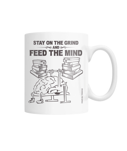 Feed The Mind Mug