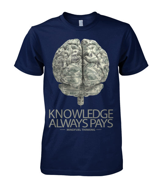 Knowledge Always Pays Tee