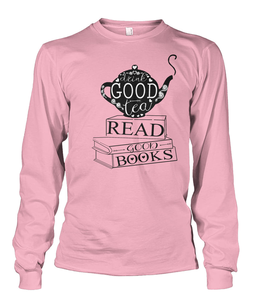 Good Tea & Good Books Longsleeve