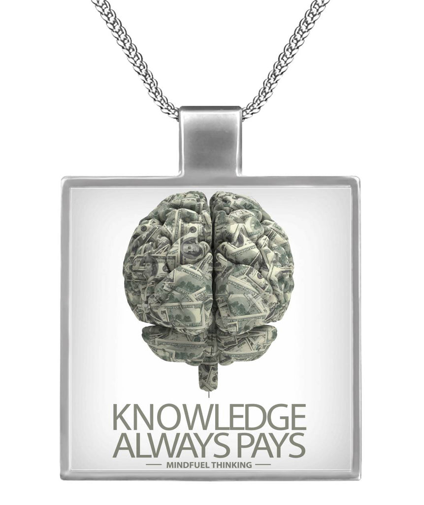 Knowledge Always Pays Necklace Square Necklace