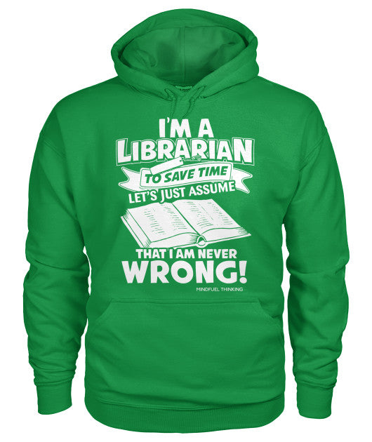 I'm A Librarian Hoodie