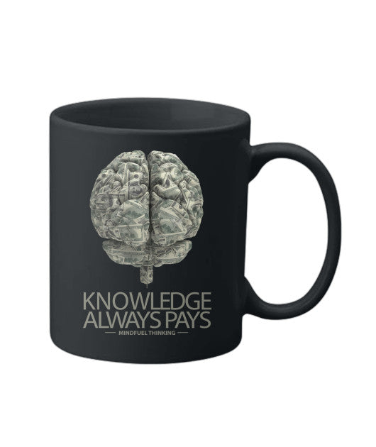 Knowledge Always Pays Mug