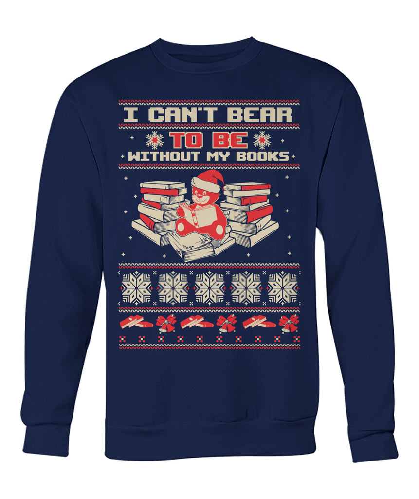 I can't bear to be without my books sweater