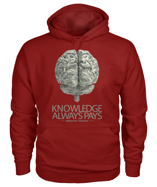 Knowledge Always Pays Hoodie