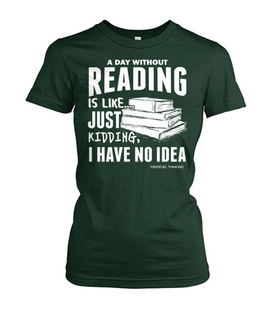 A Day Without Reading...Tee